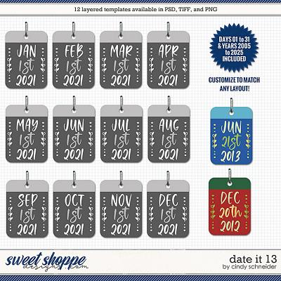 Cindy's Layered Templates - Date It 13 by Cindy Schneider
