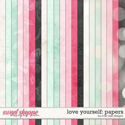 Love Yourself: Papers by River Rose Designs