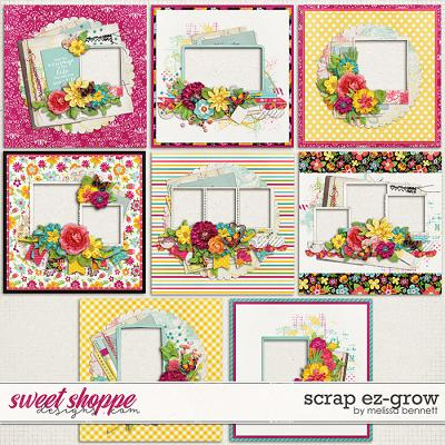 Scrap EZ-Grow by Melissa Bennett