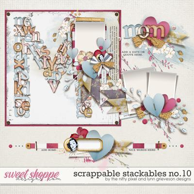 SCRAPPABLE STACKABLES No.10 | by The Nifty Pixel & Lynn Grieveson Designs