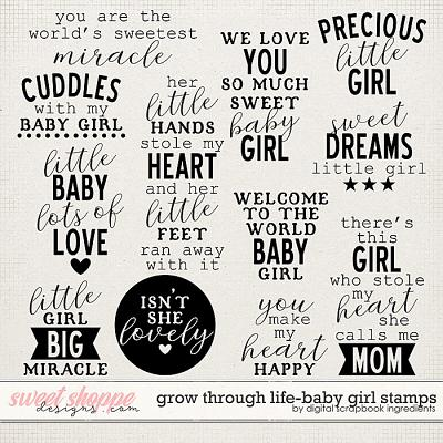Grow Through Life - Baby Girl | Stamps by Digital Scrapbook Ingredients