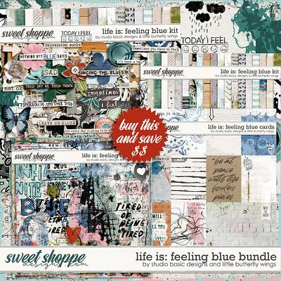 Life Is: Feeling Blue Bundle by Studio Basic and Little Butterfly Wings