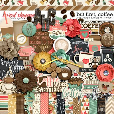 But First, Coffee Kit by LJS Designs & Meghan Mullens
