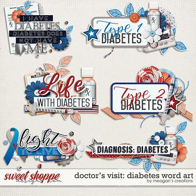 Doctor's Visit: Diabetes Word Art by Meagan's Creations