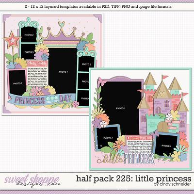 Cindy's Layered Templates - Half Pack 225: Little Princess by Cindy Schneider