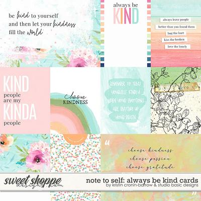 Note to Self: Always Be Kind Cards by Kristin Cronin-Barrow and Studio Basic