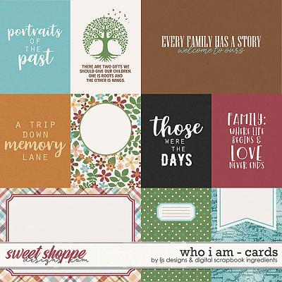 Who I Am | Cards by LJS Designs & Digital Scrapbook Ingredients