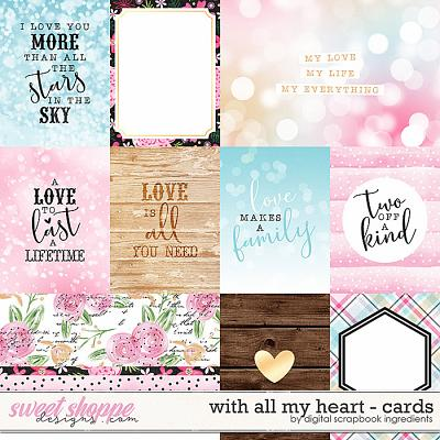 With All My Heart | Cards by Digital Scrapbook Ingredients
