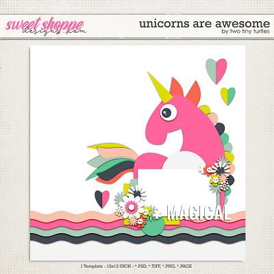 Unicorns Are Awesome by Two Tiny Turtles