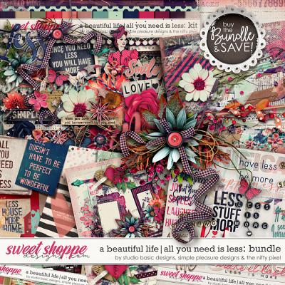 A Beautiful Life: All You Need Is Less Bundle by Simple Pleasure Designs & Studio Basic & The Nifty Pixel
