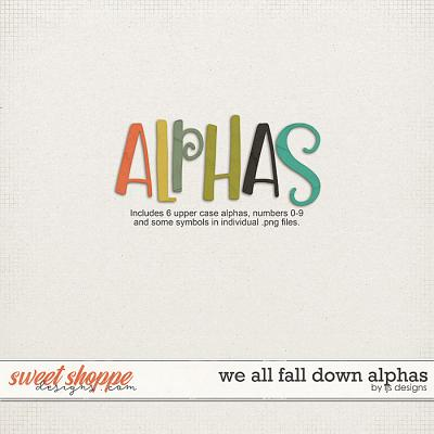 We All Fall Down Alphas by LJS Designs