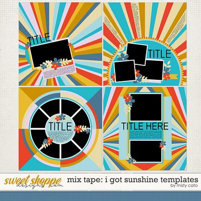 I Got Sunshine Templates by Misty Cato
