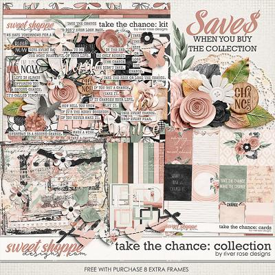 Take the Chance: Collection + FWP by River Rose Designs