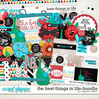 The Best Things In Life-Bundle by Meghan Mullens
