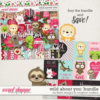 Wild About You-Bundle by Lliella Designs and Meghan Mullens
