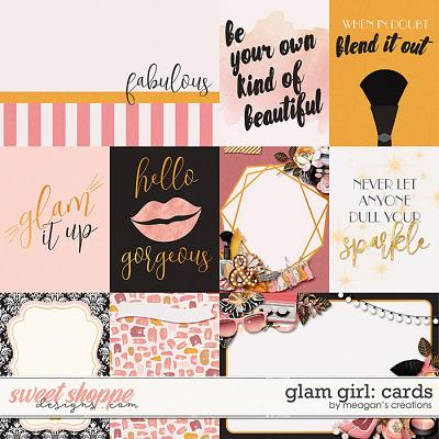 Glam Girl: Cards by Meagan's Creations