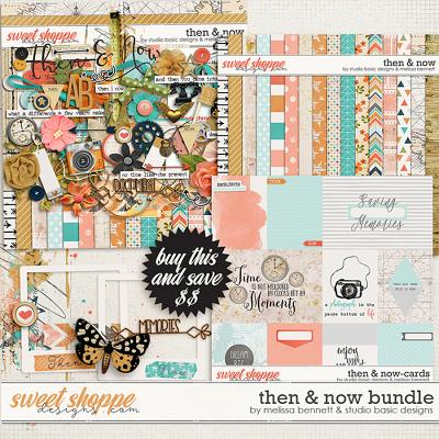 Then And Now Bundle by Studio Basic Designs & Melissa Bennett
