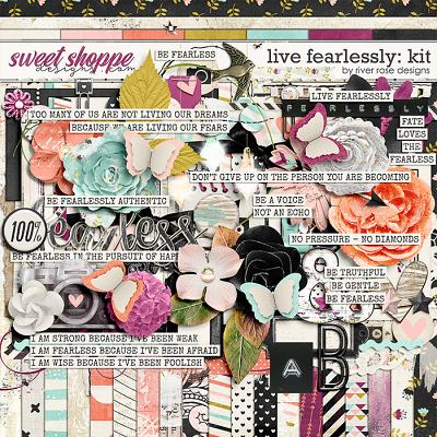 Live Fearlessly: Kit by River Rose Designs