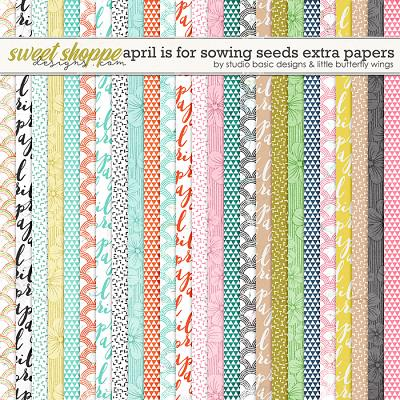 April Is For Sowing Seeds Extra Papers by Studio Basic & Little Butterfly Wings