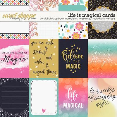 Life Is Magical   Cards by River Rose Designs, Studio Basic Designs & Digital Scrapbook Ingredients