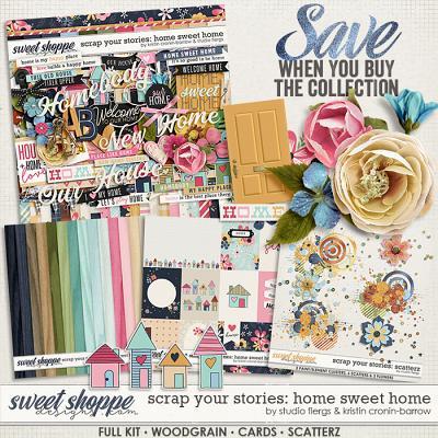 Scrap Your Stories: Home Sweet Home- BUNDLE by Studio Flergs & Kristin Cronin-Barrow