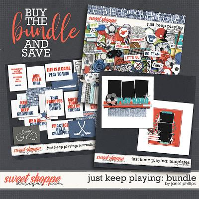 Just Keep Playing — THE BUNDLE  by Janet Phillips