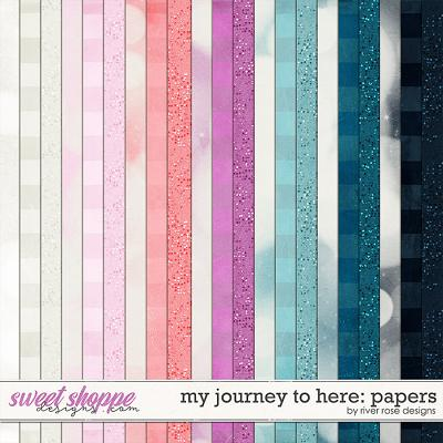 My Journey to Here: Papers by River Rose Designs