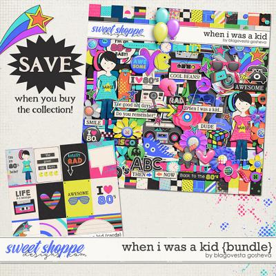 When I Was a Kid {Bundle} by Blagovesta gosheva