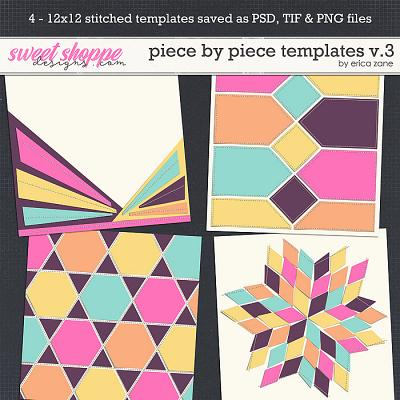 Piece by Piece Templates v.3 by Erica Zane