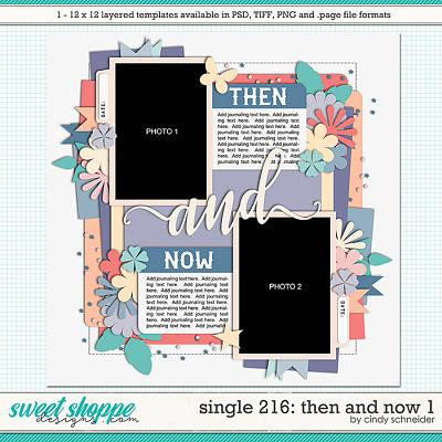 Cindy's Layered Templates - Single 216: Then and Now 1 by Cindy Schneider