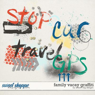 Family Vacay Graffiti by Dream Big Designs