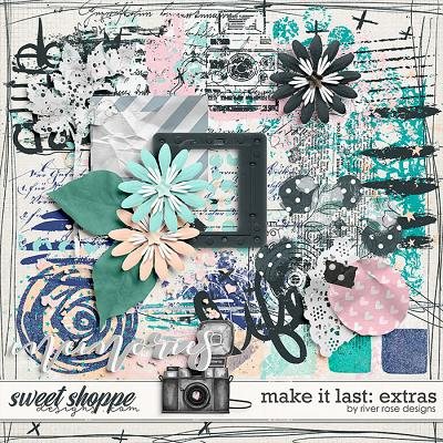 Make it Last: Extras by River Rose Designs