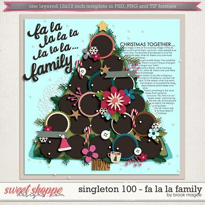Brook's Templates - Singleton 100 - Fa La La Family by Brook Magee
