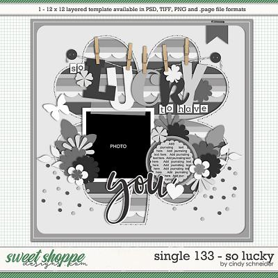Cindy's Layered Templates - Single 133: So Lucky by Cindy Schneider