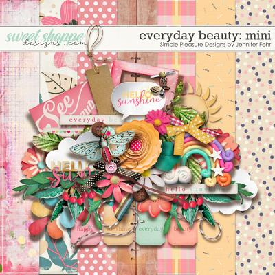 everyday beauty mini: Simple Pleasure Designs by Jennifer Fehr