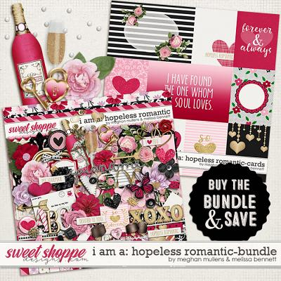 I AM A: Hopeless Romantic Bundle by Melissa Bennett and Meghan Mullens