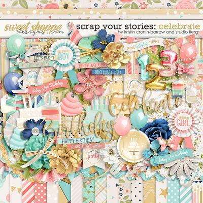 Scrap Your Stories: CELEBRATE by Studio Flergs & Kristin Cronin-Barrow