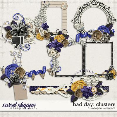 Bad Day : Clusters by Meagan's Creations