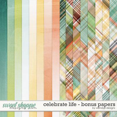 Celebrate Life - Bonus papers by WendyP Designs