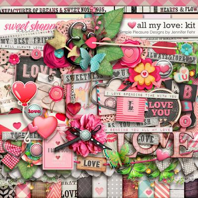 all my love kit: simple pleasure designs by jennifer fehr