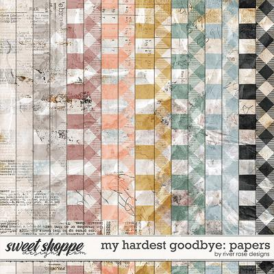 My Hardest Goodbye: Papers by River Rose Designs