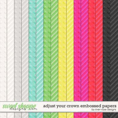 Adjust Your Crown Embossed Papers by River Rose Designs