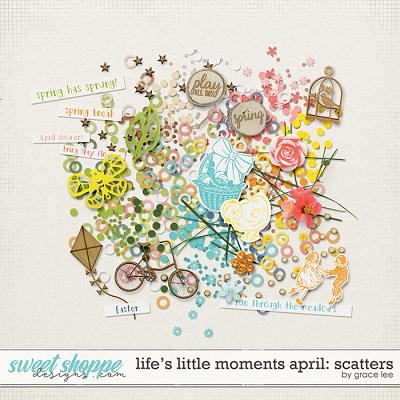Life's Little Moments April: Scatters by Grace Lee