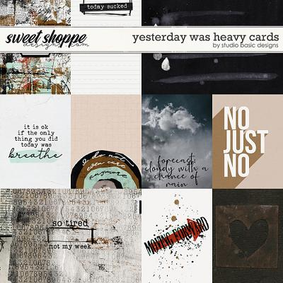 Yesterday Was Heavy Cards by Studio Basic