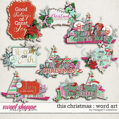 This Christmas : Word Art by Meagan's Creations