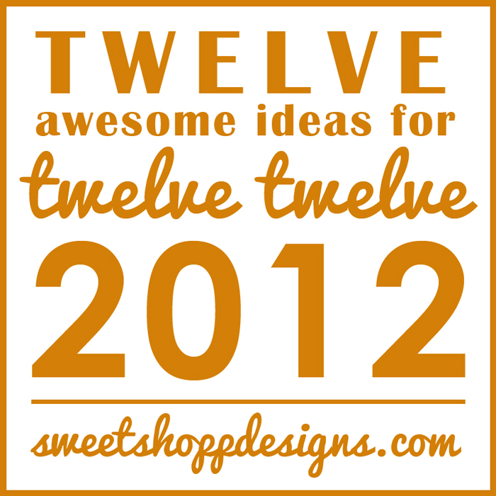 12 Awesome Ideas for 12/12/12 | Sweet Shoppe Designs