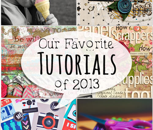 Our Favorite Scrapbooking Tutorials from 2013 | with love from Sweet Shoppe Designs