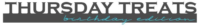 thursdaytreats-birthday